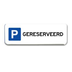 parkeerbord gereserveerd