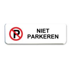 niet parkeren bord