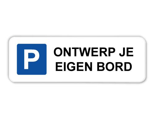 parkeerborden-zelf-ontwerpen