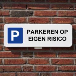 parkeerbord eigen risico bord