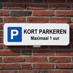 Parkeerbord Kort Parkeren 1 uur