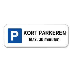 parkeerbord kort parkeren 30 minuten