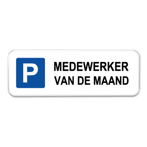 parkeerbord medewerker van de maand