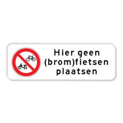 Bord geen (brom)fietsen plaatsen