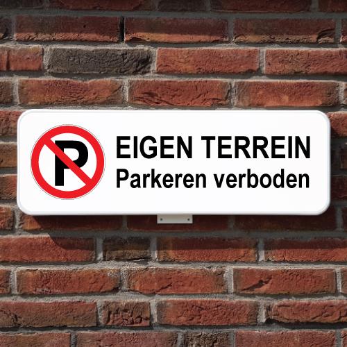 bord eigen terrein parkeren verboden