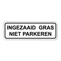 Bord ingezaaid gras - niet parkeren